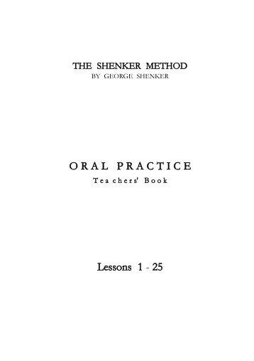O R A  L P R A C T I C E Lessons 1 - 25 - Shenker