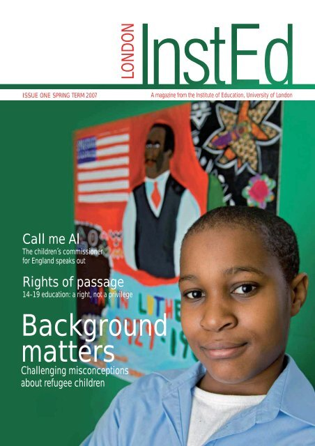 Issue 1 - Institute of Education, University of London