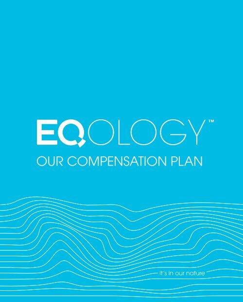 Our Compensation Plan (PDF) - Eqology