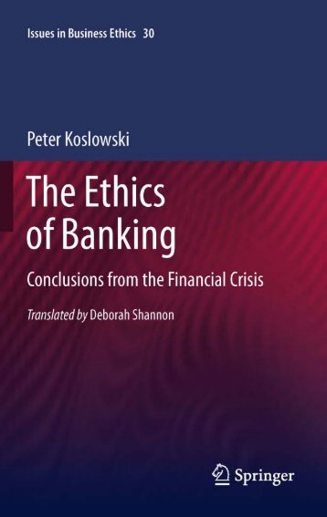 The Ethics of Banking: Conclusions from the Financial Crisis (Issues ...