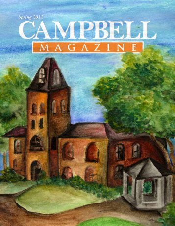 Download a PDF of the Spring 2012 issue. - Campbell University