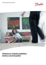 Tökéletesen működő padlófűtés- Danfoss szerelvényekkel