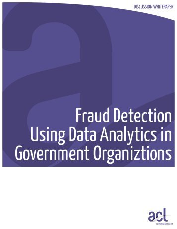 Fraud Detection Using Data Analytics in Government ... - Acl.com