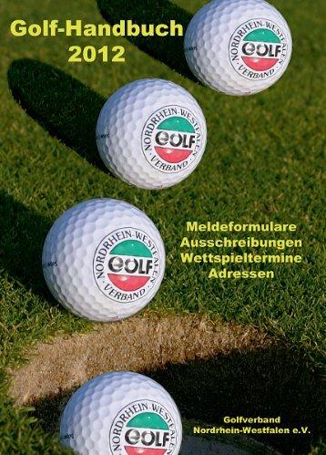 Golf-Handbuch 2012 - Golfverband Nordrhein-Westfalen e.V.