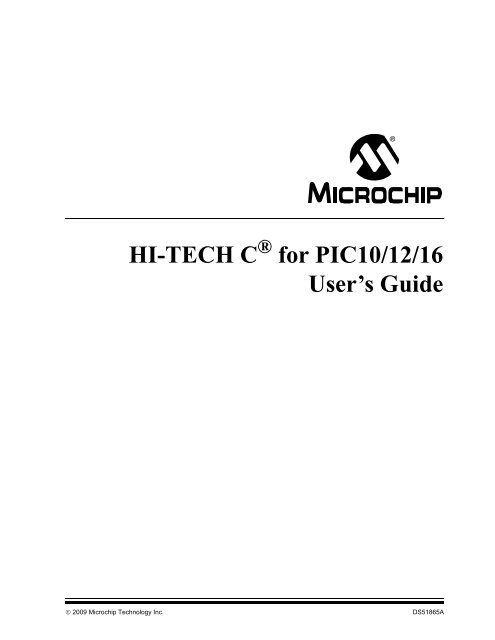 HI-TECH C for PIC10/12/16 User's Guide - Microchip on