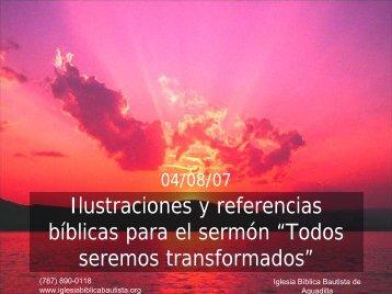 """Ilustraciones de sermón """"Todos seremos transformados"""