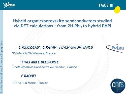 Hybrid organic/perovskite semiconductors studied via DFT