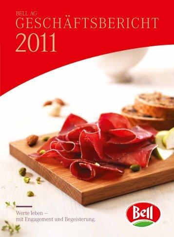 Geschäftsbericht 2011 - Bell AG