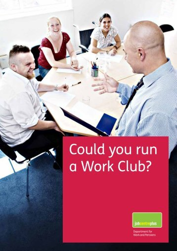 Could you run a Work Club? - Department for Work and Pensions