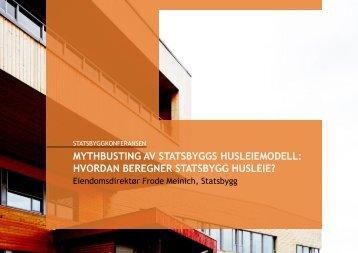 MYTHBUSTING AV STATSBYGGS HUSLEIEMODELL: HVORDAN ...