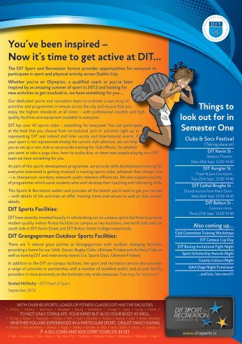 You've been inspired – Now it's time to get active at DIT…