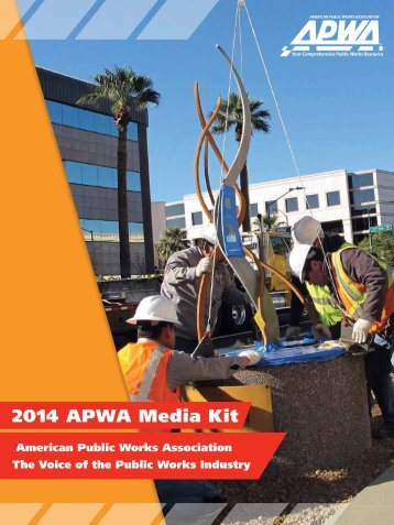 2014 APWA Media Kit - American Public Works Association
