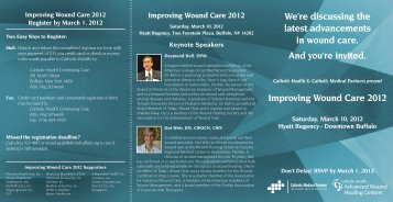 Improving Wound Care 2012 - Catholic Health System