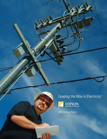 2007 Annual Report (PDF, 3.6MB) - Edison International