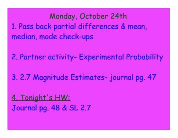 Monday, October 24th 1. Pass back partial differences & mean ...