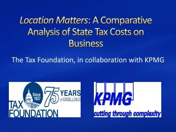 Location Matters: A Comparative Analysis of State ... - Tax Foundation