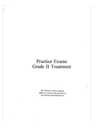 Practice Exams Grade II Treatment - Division of Water Quality