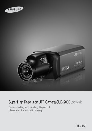 Super High Resolution UTP Camera SUB-2000User Guide - Samsung