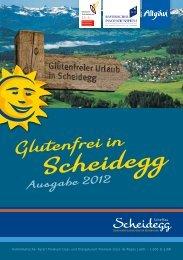 Glutenfreies Scheidegg 2012