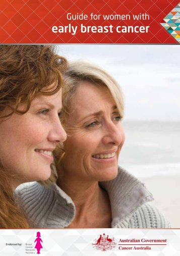 Early breast cancer: a guide for women - Cancer Australia