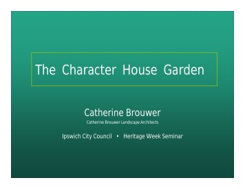 Character Gardens - Ipswich City Council
