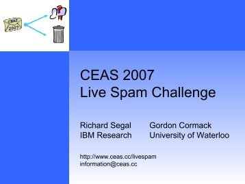 CEAS 2007 Live Spam Challenge - PLG Home Page - University of ...