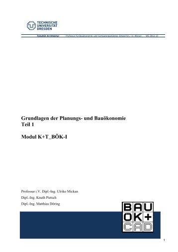 Grundlagen der Planungs- und Bauökonomie Teil 1 Modul K+T_BÖK-I