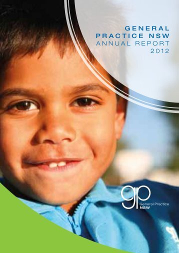 GENERAL PRACTICE NSW AnnuAl RepoRt 2012 - GP NSW