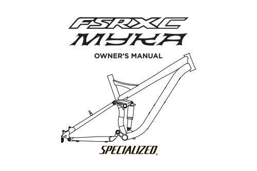 OWNER'S MANUAL - Specialized Bicycles