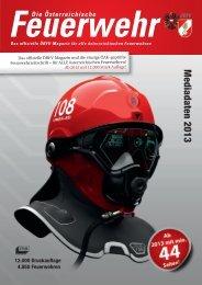 Mediadaten 2013 im PDF-Format - Die Österreichische Feuerwehr
