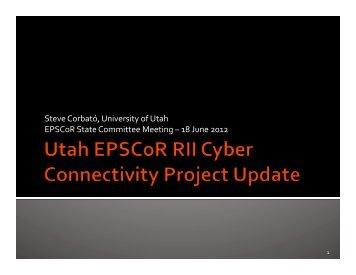 RII Cyber Connectivity Project Update - Utah EPSCoR
