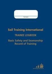 Sail Training International TRAINEE LOGBOOK Basic Safety and
