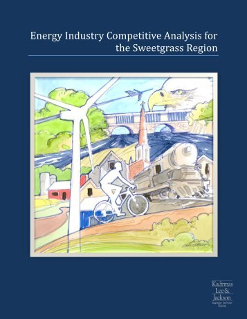 Energy Industry Competitive Analysis for the Sweetgrass Region