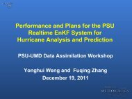 Performance and Plans for the PSU Realtime EnKF System for ...