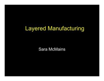Layered Manufacturing