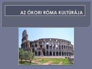 Az ókori római kultúra - Dr. Fehér Katalin