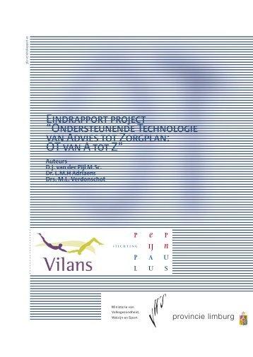 """Eindrapport project """"Ondersteunende Technologie van ... - Vilans"""