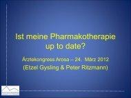 Ist meine Pharmakotherapie up to date? - Ärztekongress Arosa