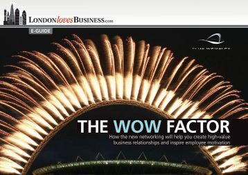 New e-guide: The Wow Factor - London Loves Business