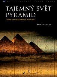 Nahlédnout do Tajemný svět pyramid