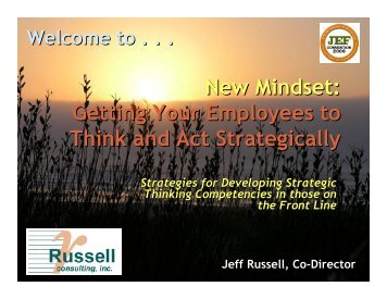 New Mindset: Getting Your Employees to Think and Act Strategically