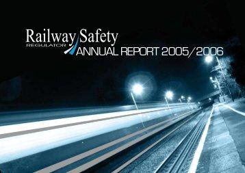 ANNUAL REPORT 2005/2006 - Railway Safety Regulator