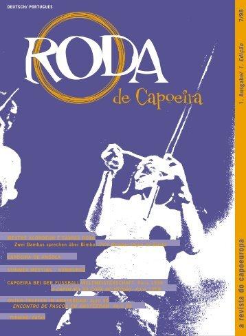 1. Edição 7/98 a revista do capoeuropa - RODA de Capoeira