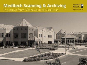 Meditech Scanning & Archiving - Children's Hospital Central California