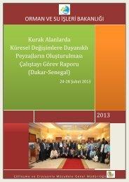 Senegal Çalıştayı Görev Raporu - Çölleşme ve Erozyonla Mücadele ...
