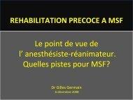 Réhabilitation précoce à MSF