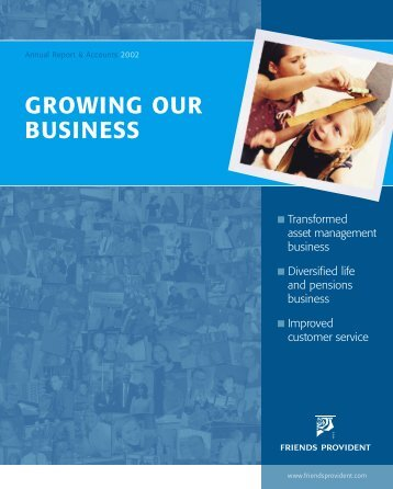 GROWING OUR BUSINESS - Friends Life