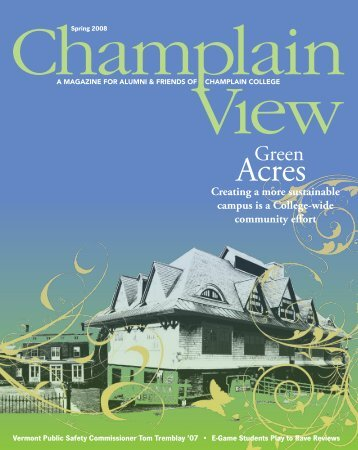 Download the Spring 2008 print edition - Champlain College