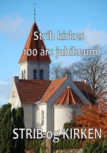 Jubilæumsskrift - Vejlby-Strib-Røjleskov pastorat