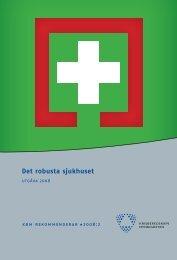 Det robusta sjukhuset - Myndigheten för samhällsskydd och ...